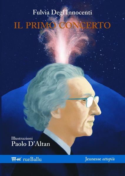 Il primo concerto, di Fulvia degl'Innocenti, ill. di Paolo D'Altan