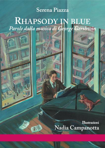 Rhapsody in blue, di Serena Piazza Ill. di Nadia Campanotta
