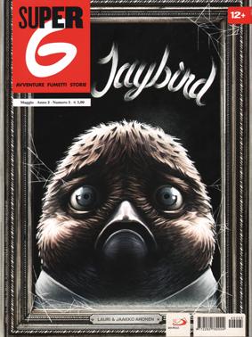 """Jaybird, di Lauri & Jaakko Ahonen, """"Super G"""" (San Paolo), anno 2, numero 5, maggio 2014"""