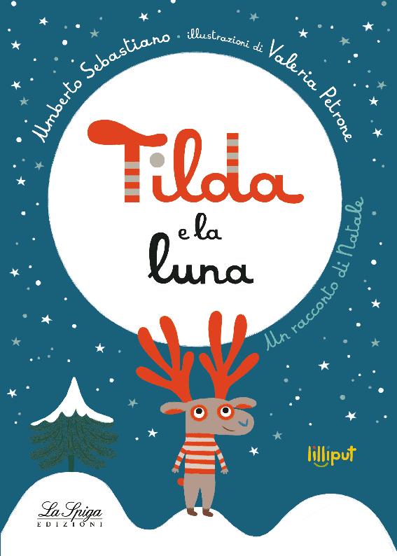 Tilda e la luna, Umberto Sebastiano - ill. di Valeria Petrone