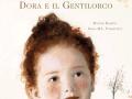 Dora e il gentilorco, Valentina edizioni