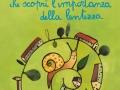 Storia di una lumaca che scoprì l'importanza della lentezza, Guanda, 2013