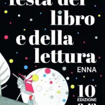 Dieci anni per la Festa del Libro e della Lettura di Enna