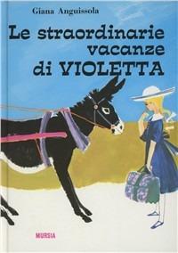 vacanze vioeltta giana anguissola
