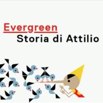 Evergreen: una mostra a Roma per Attilio